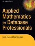 Toon Koppelaars, Lex de Haan: Applied Mathematics for Database Professionals