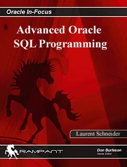 Advanced Oracle SQL Programming - Laurent Schneider